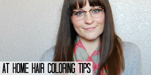At Home Hair Coloring Tips