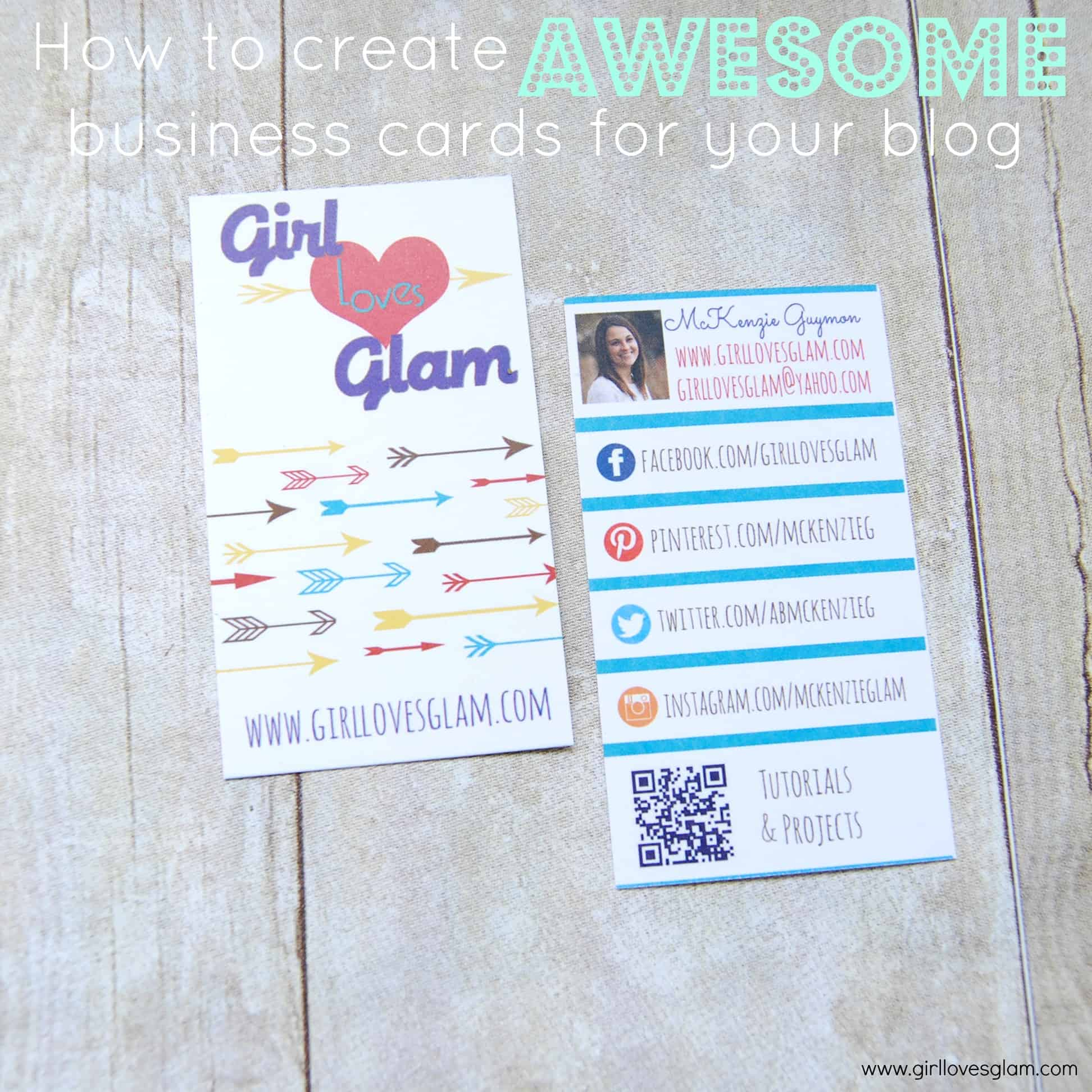 How to create AWESOME business cards for your blog - Girl Loves Glam