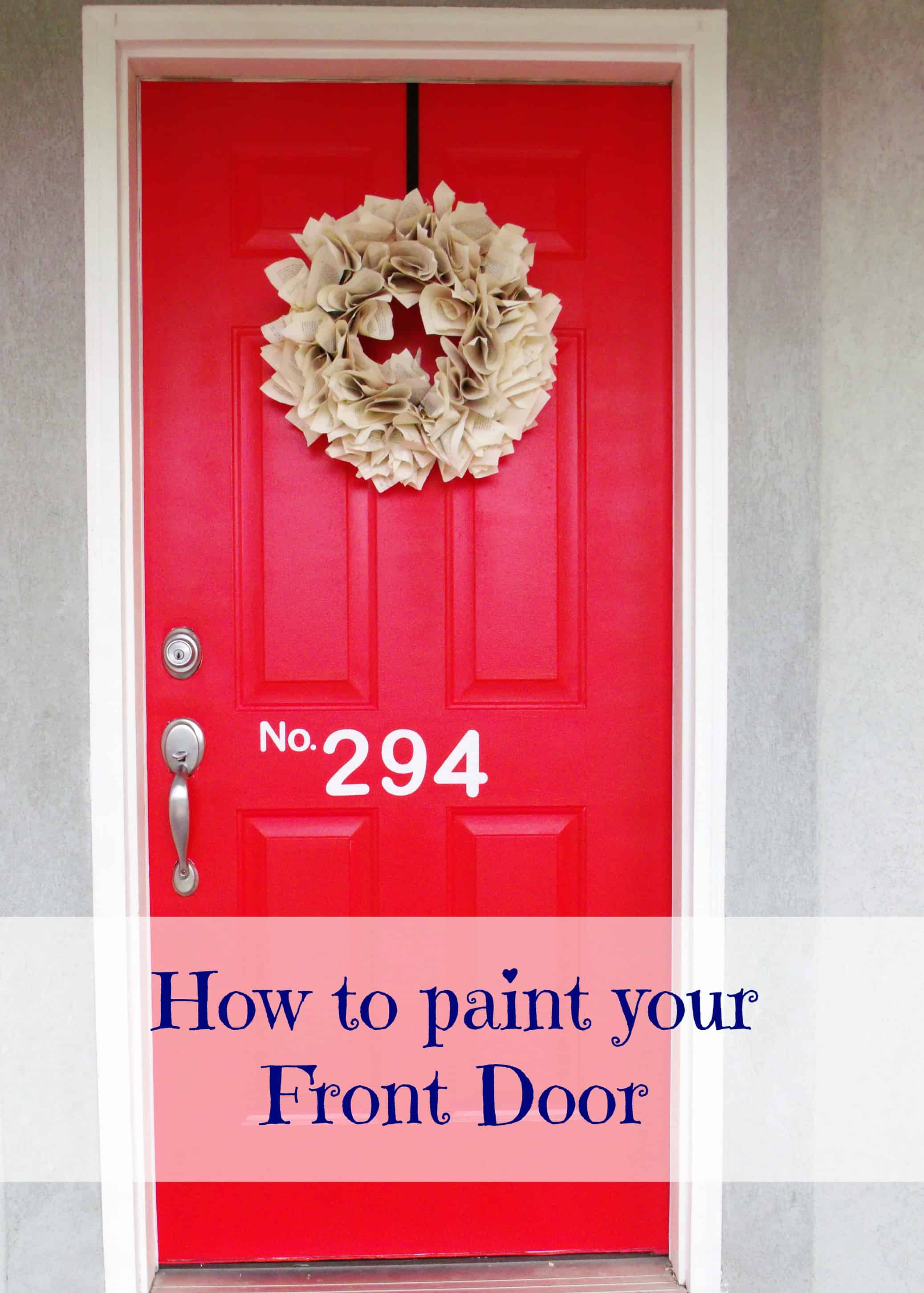 Paint Your Front Door: Summer Fun Series - Girl Loves Glam