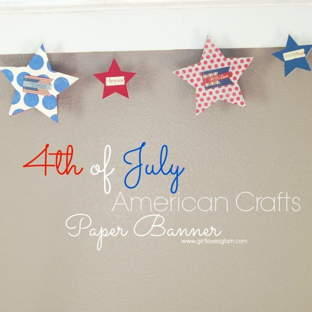 4th of July American Crafts Paper Banner