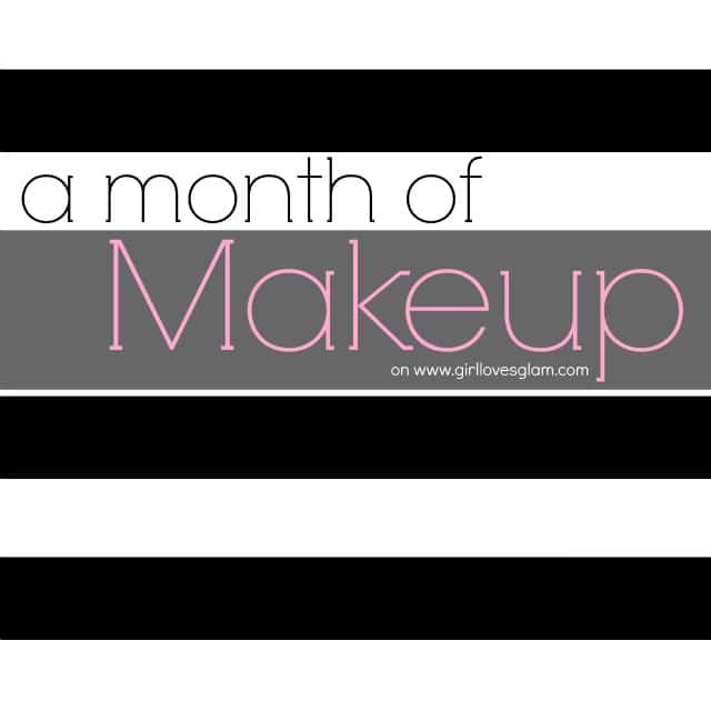 A Month of Makeup on www.girllovesglam.com