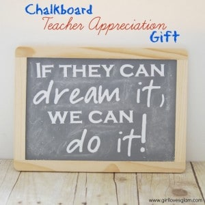 Easy Chalkboard Teacher Appreciation Gift