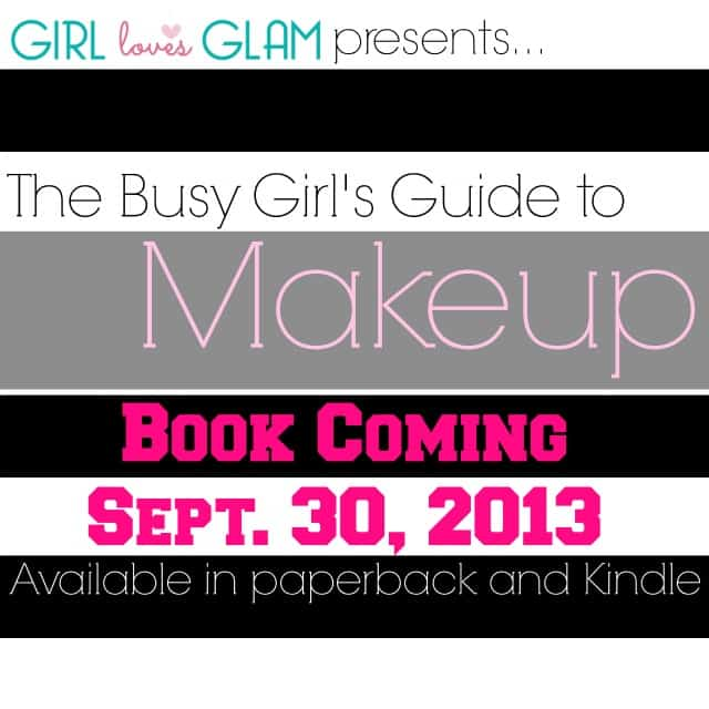 The Busy Girl's Guide to Makeup Book coming soon!