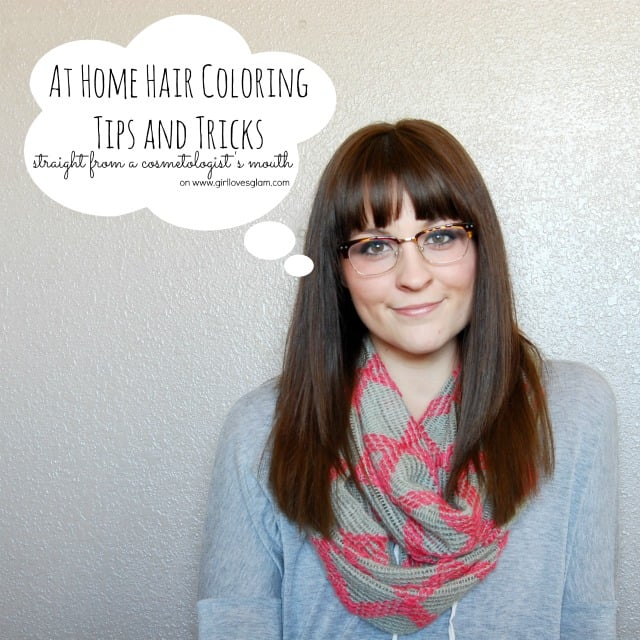 At Home Hair Coloring Tips and Tricks - Girl Loves Glam