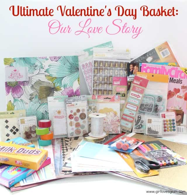 Ultimate Valentine Basket Our Love Story Giveaway