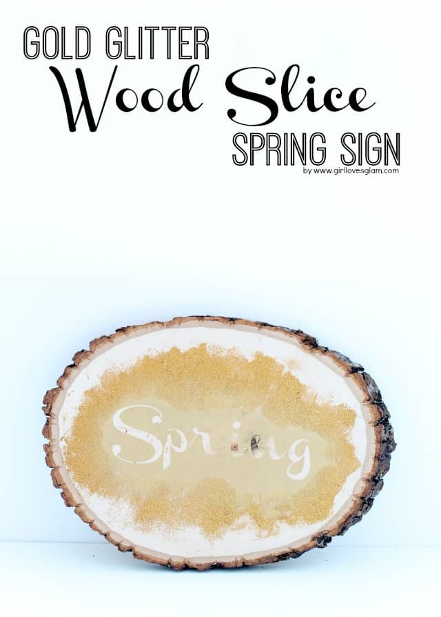 Gold Glitter Wood Slice Spring Sign Tutorial