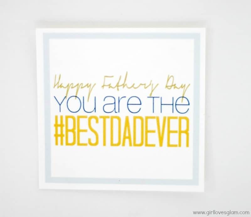 Free Printable Father's Day Gift Tag on www.girllovesglam.com