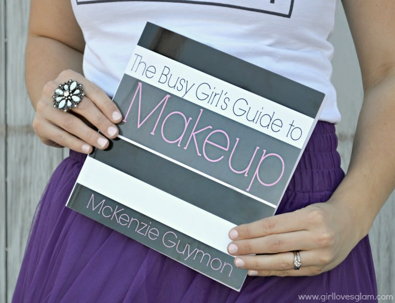 The Busy Girl's Guide to Makeup book on www.girllovesglam.com