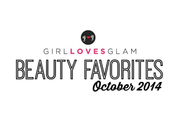 October 2014 Beauty Favorites on www.girllovesglam.com