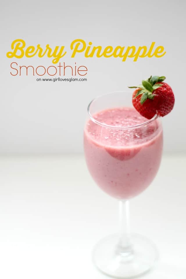 Berry Pineapple Smoothie on www.girllovesglam.com