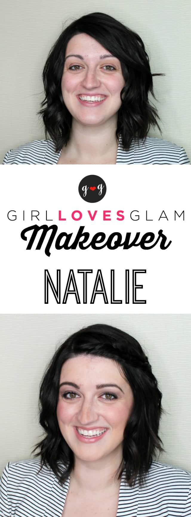 Girl Loves Glam Makeover with Natalie on www.girllovesglam.com