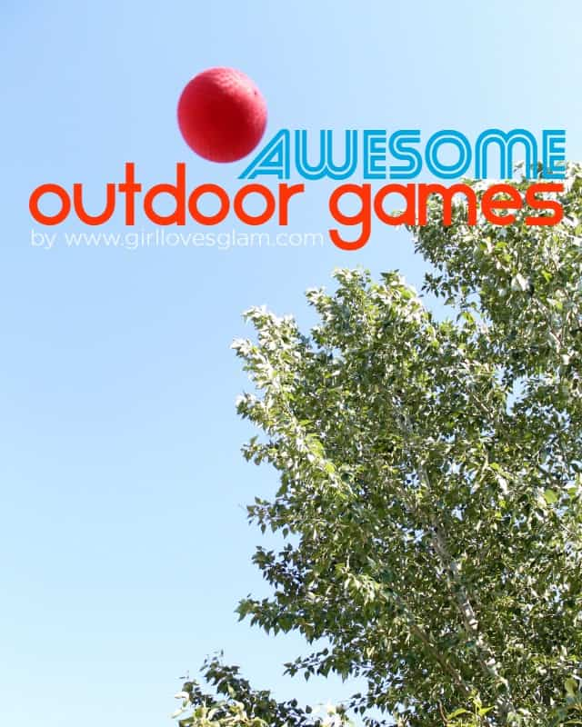 Awesome Outdoor Games for the summer on www.girllovesglam.com