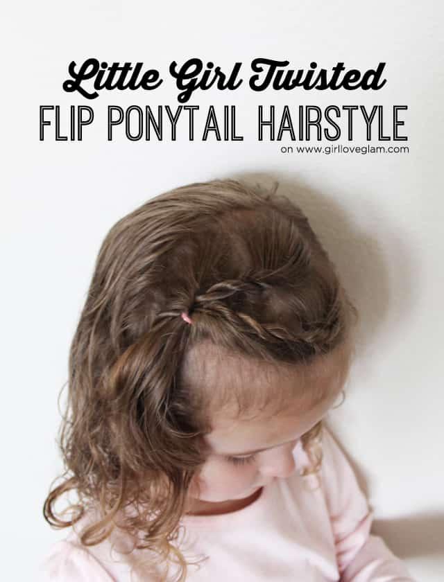 Little Girl Twisted Flip Ponytail Hairstyle - Girl Loves Glam