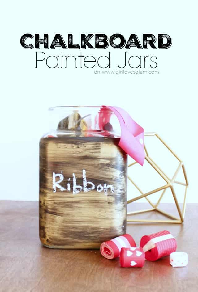 Chalkboard Painted Jars Tutorial on www.girllovesglam.com