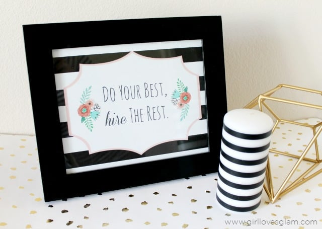 Do your Best Hire the Rest Free Printable on www.girllovesglam.com