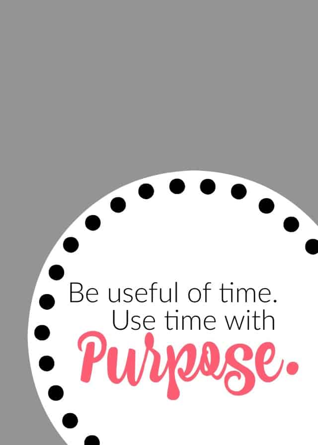 Be Useful of Time. Use Time with Purpose. Free Printable on www.girllovesglam.com