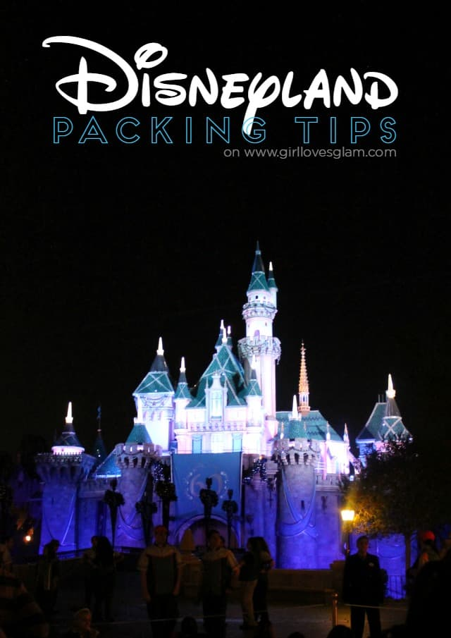 Disneyland Packing Tips on www.girllovesglam.com