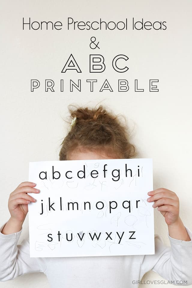Home Preschool Ideas and ABC Writing Practice Printable on www.girllovesglam.com