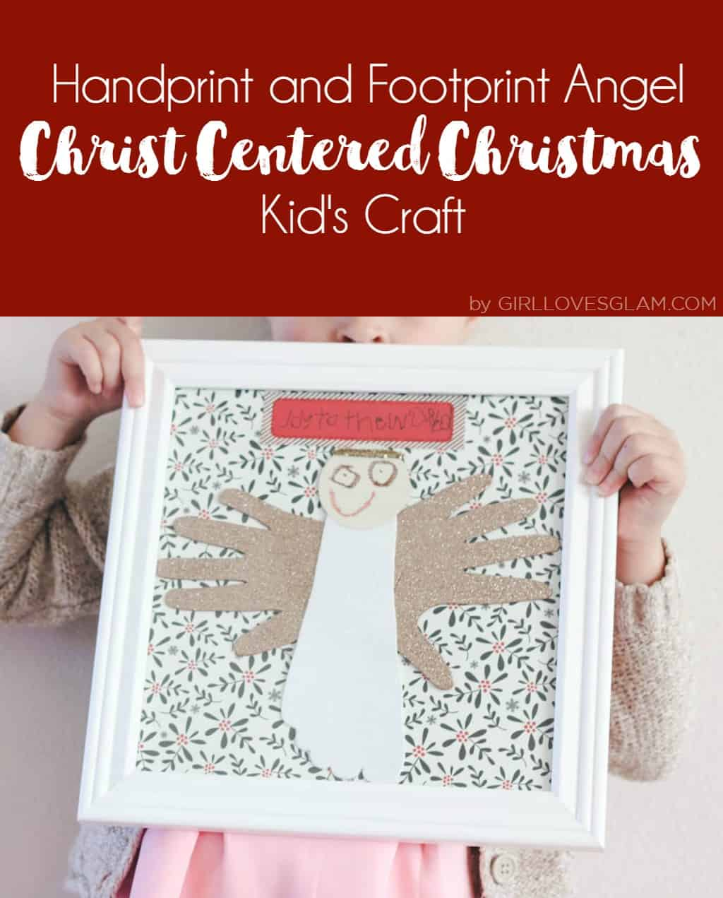 Christ Centered Christmas Kid's Craft | Handprint and Footprint Angel Craft