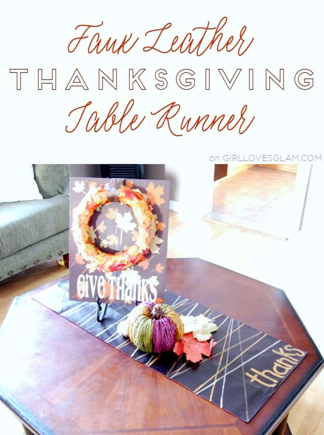 No Sew Faux Leather Thanksgiving Table Runner on www.girllovesglam.com