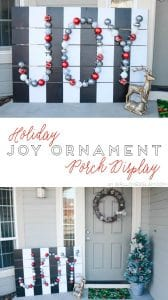 Holiday Joy Ornament Porch Display on www.girllovesglam.com
