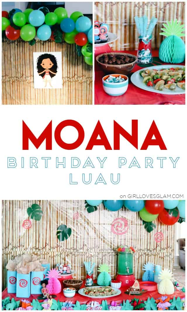 Moana Birthday Party Luau on www.girllovesglam.com