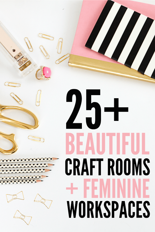 25+ Craft Rooms and Workspaces on www.girllovesglam.com
