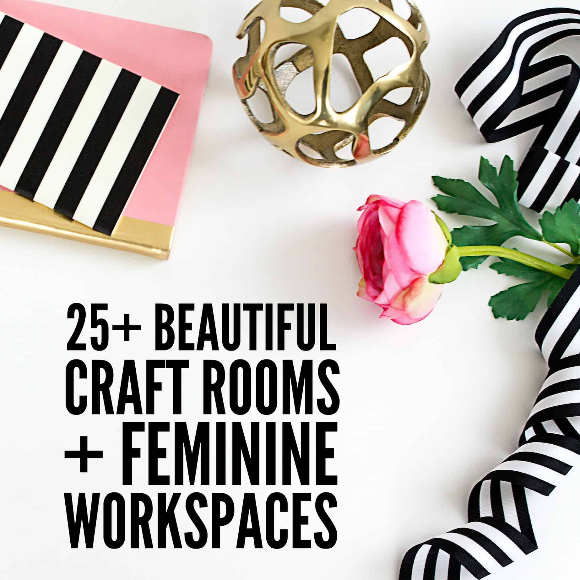 Beautiful Craft Rooms and Feminine Workspaces on www.girllovesglam.com