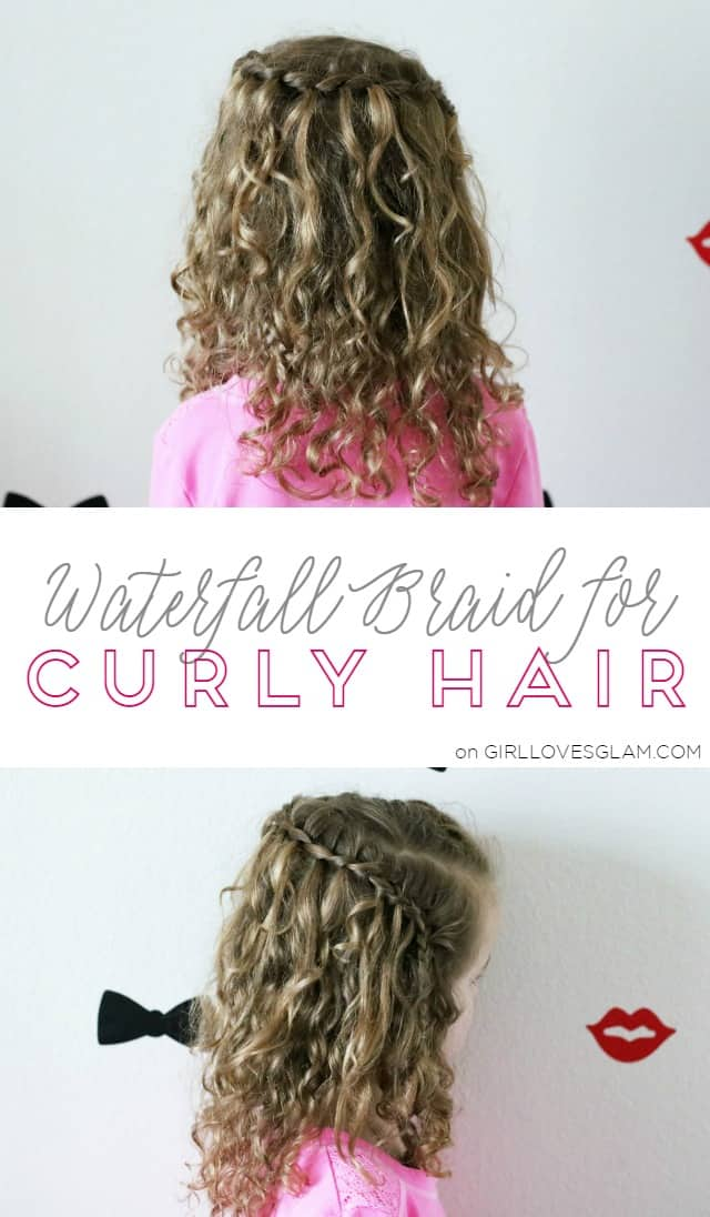Waterfall Braid for Curly Hair on www.girllovesglam.com