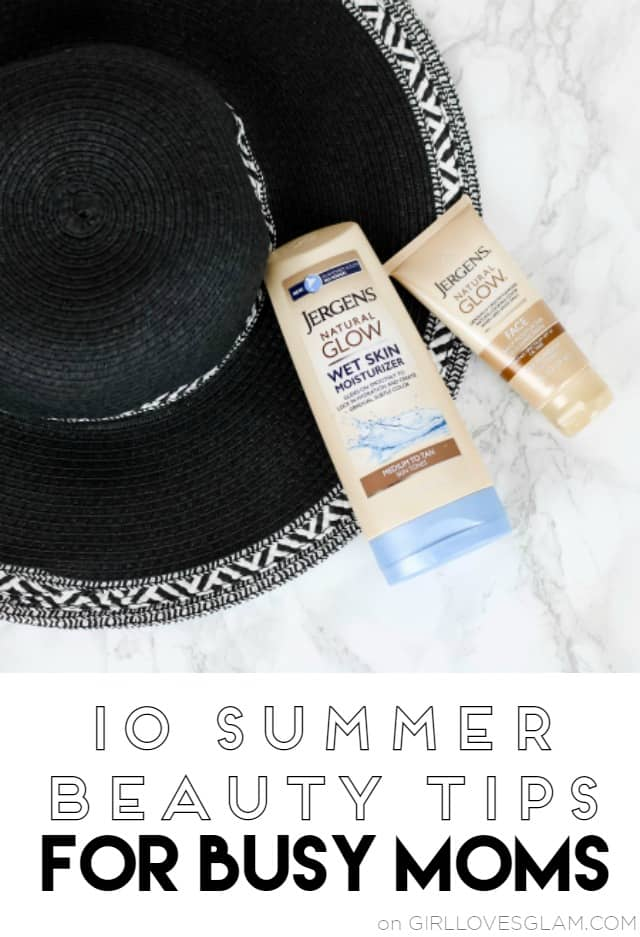 10 Summer Beauty Tips for Busy Moms on www.girllovesglam.com
