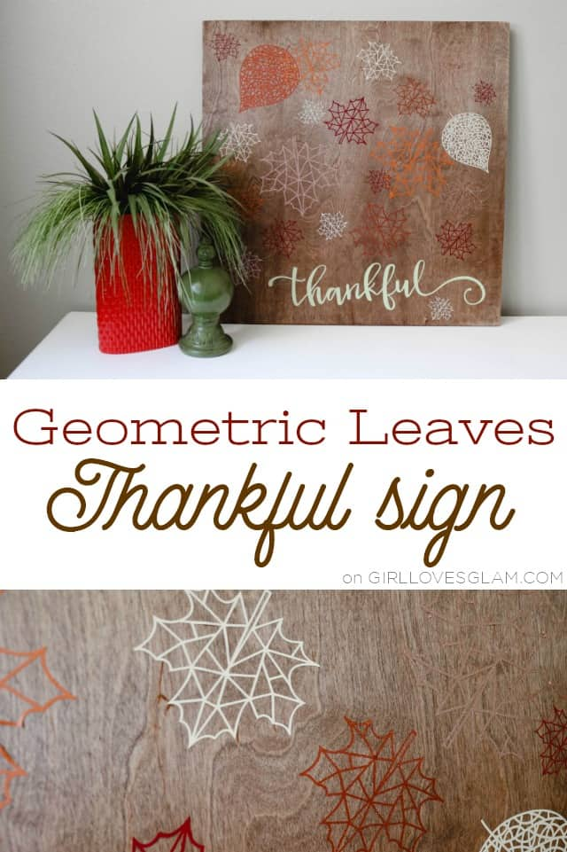 Geometric Leaves Thankful Sign on www.girllovesglam.com