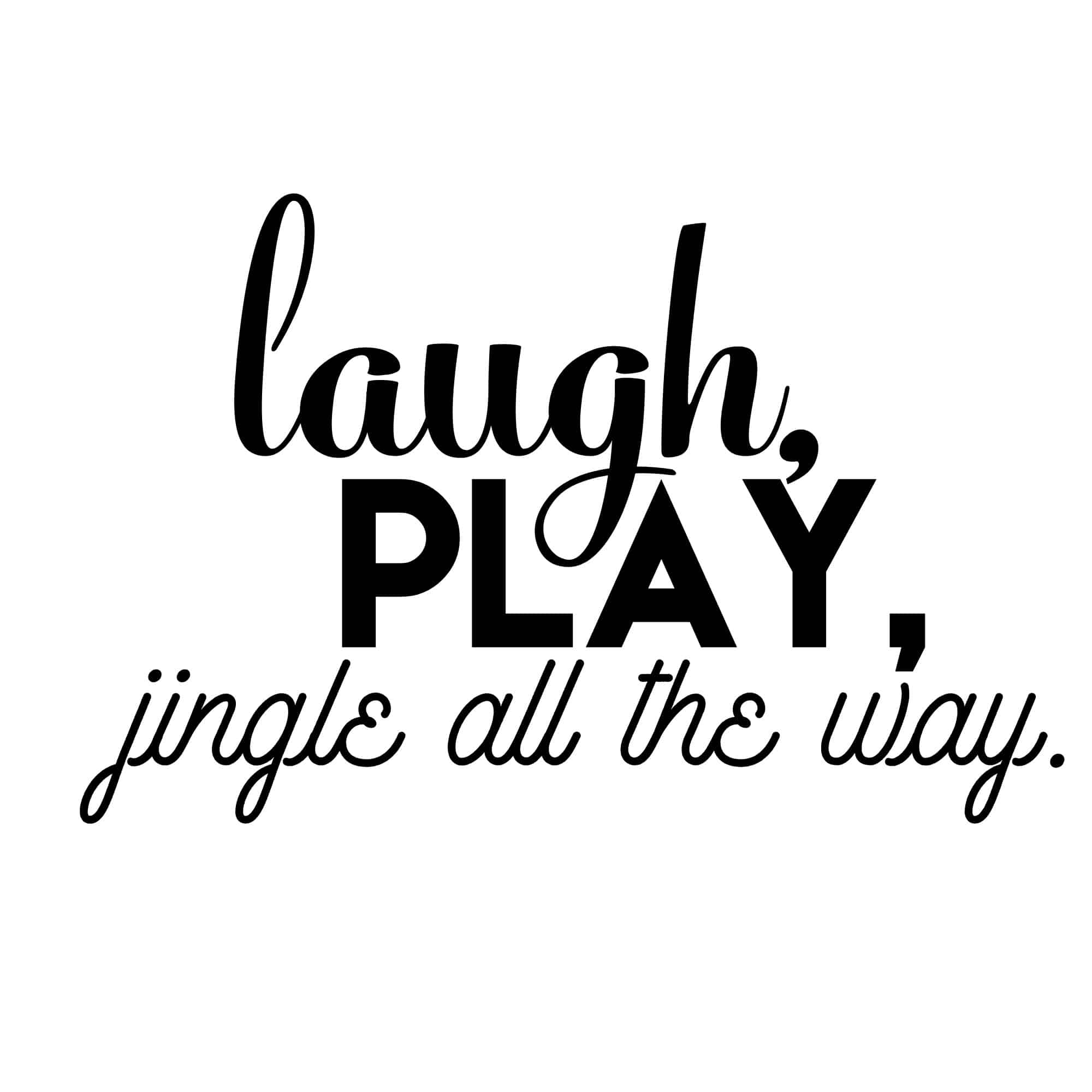 Laugh Play Jingle All the Way on www.girllovesglam.com