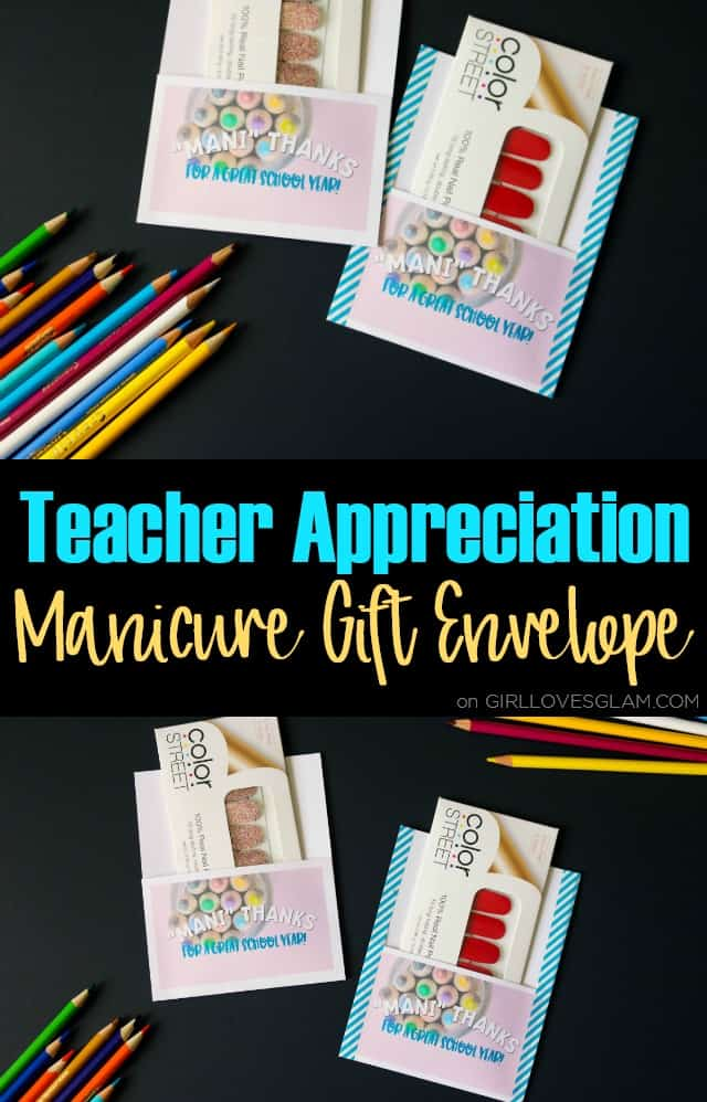 Teacher Appreciation Manicure Gift Envelope on www.girllovesglam.com