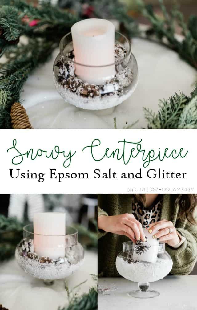 Snowy Centerpiece using Epsom Salt and Glitter